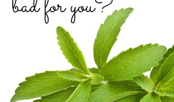 Is Stevia Bad For You? (Why You Shouldn't Be Scared)