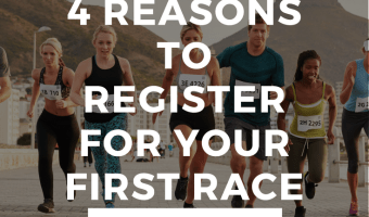 4 Reasons to Register for Your First Race
