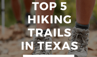 Top Hiking Trails in Texas