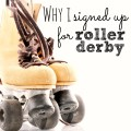 I might have lost my mind...but roller derby is a great workout.