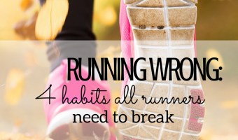 Running Wrong: 5 Habits All Runners Need To Break
