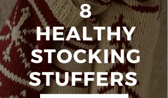 8 Healthy Stocking Stuffer Ideas
