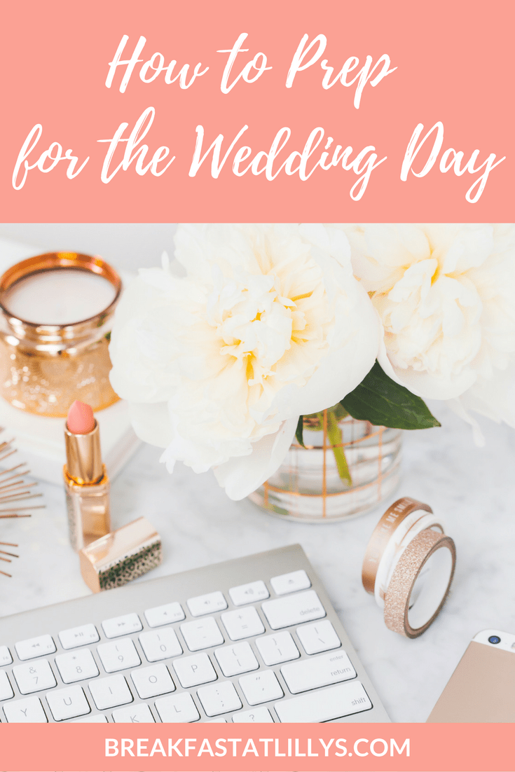 How to Prep for Wedding Day