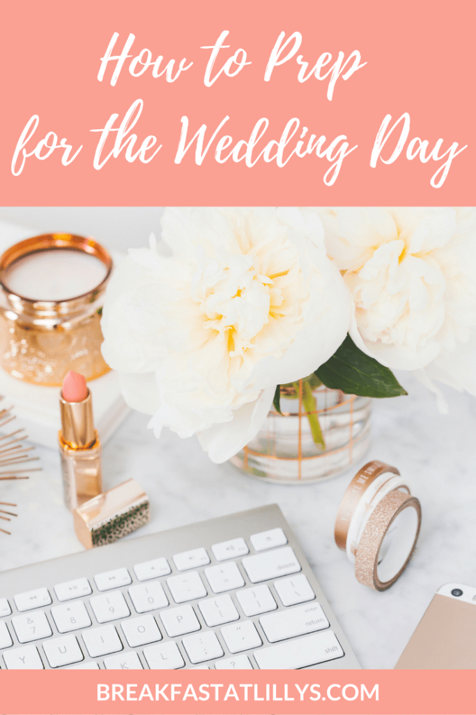 how-to-prep-for-wedding-day