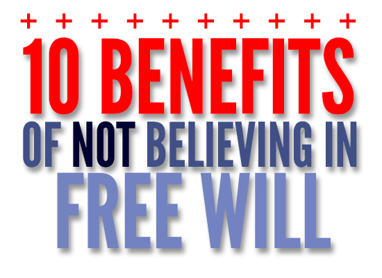 10-benefits-of-no-free-will