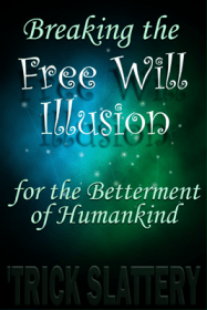 Breaking the Free Will Illusion - BOOK COVER