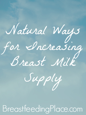 Natural and Safe ways for Increasing Breast Milk Supply.jpg