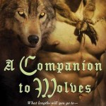 Cover of A Companion to Wolves by Elizabeth Bear and Sarah Monette