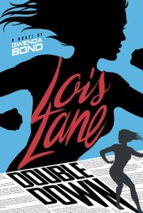 Cover of Lois Lane: Double Down by Gwenda Bond