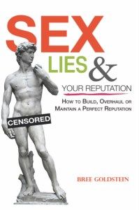Sex Lies & Your Reputation