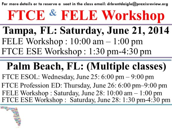FELE & FTCE Summer Workshop Locations | Dr. Brent Daigle