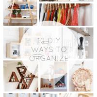10 DIY Ways to Organize