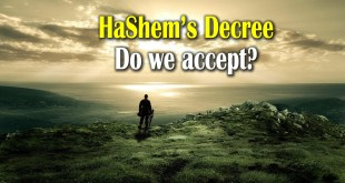 Hashem's Decree | Do we accept?