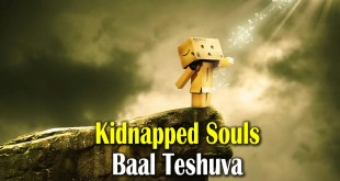 Kidnapped souls | Baal Teshuva