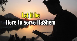 Let it be | Here to serve Hashem