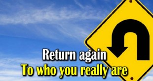 Return again | To who you really are