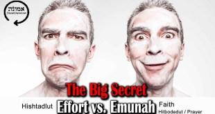 The big secret   Effort vs. Hitbodedut