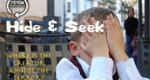 Hide & Seek   Where is the Creator amidst the terror?