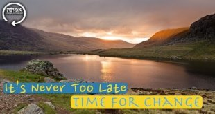 It's Never Too Late | Time for Change
