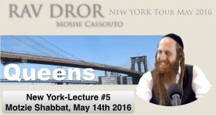 Rav Dror NY Tour | Lecture #5 | Motzie Shabbat In Queens