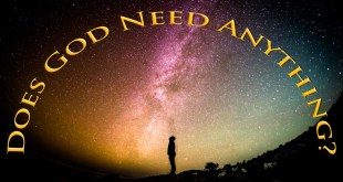 Does God Need Anything? | Your Mission In The Grand Plan