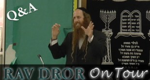 Rav Dror on Tour – Los Angeles 7/26/16 | Eye Opening Q&A Session, You and God