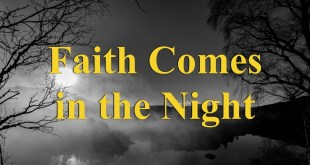 Faith Comes in the Night (NY)