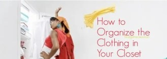 Organize the clothing in your closet
