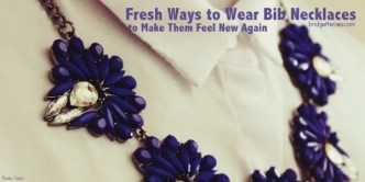 fresh ways to wear bib necklaces