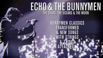 Echo and the Bunnymen lanzarán The Stars, The Oceans & The Moon