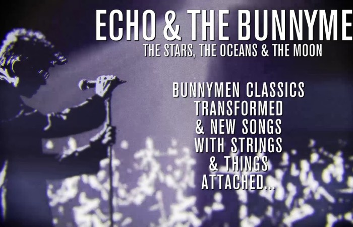 Echo and the Bunnymen lanzarán The Stars, The Oceans & The Moon
