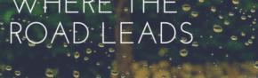 Where-the-Road-Leads-1-e1466776257982-1-e1466776318932
