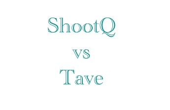 tave vs shootq