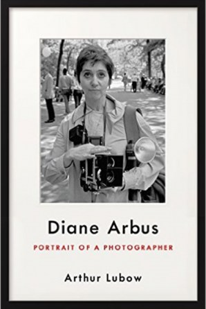 Cover image of Arthur Lubow's Diane Arbus Portrait of a Photographer