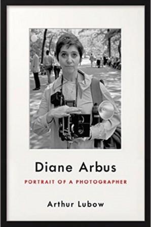 Cover image of Arthur Lubow's Diane Arbus Portrait of a Photographer