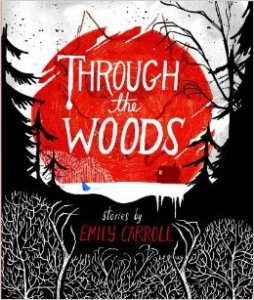 """Emily Carroll's """"Through the Woods"""" graphic novel"""