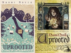 """Two Versions of the Cover for Naomi Novik's """"Uprooted"""""""