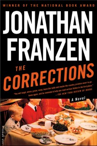 The Corrections by Jonathan Franzen...the key to popularity, success, and maybe sex