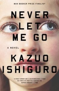"""Never Let Me Go"" by Kazuo Ishiguro"