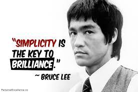 Simplicity - Bruce Lee