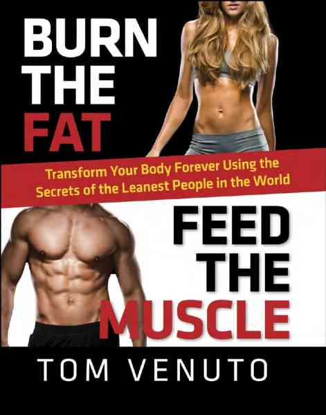 Burn The Fat Feed The Muscle – A Review & Giveaway!