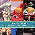 Toy Fair 2014 Spotlight: Melissa and Doug, Mega Bloks and TMNT!