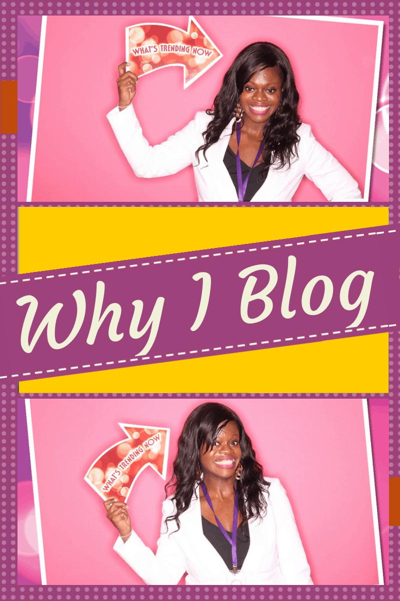 Why I Blog (1)