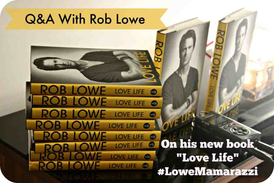 An Intimate Evening of Q&A with Rob Lowe #LoweMamarazzi