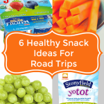 6 Healthy Snack Ideas For Road Trips