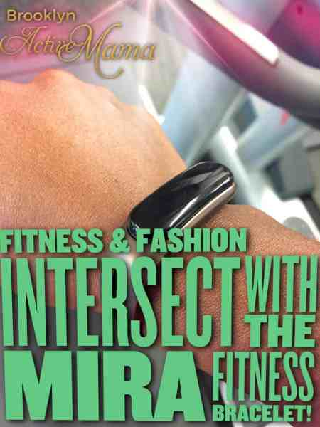 Fashion + Fitness Intersect Perfectly with the Mira Fitness Bracelet!