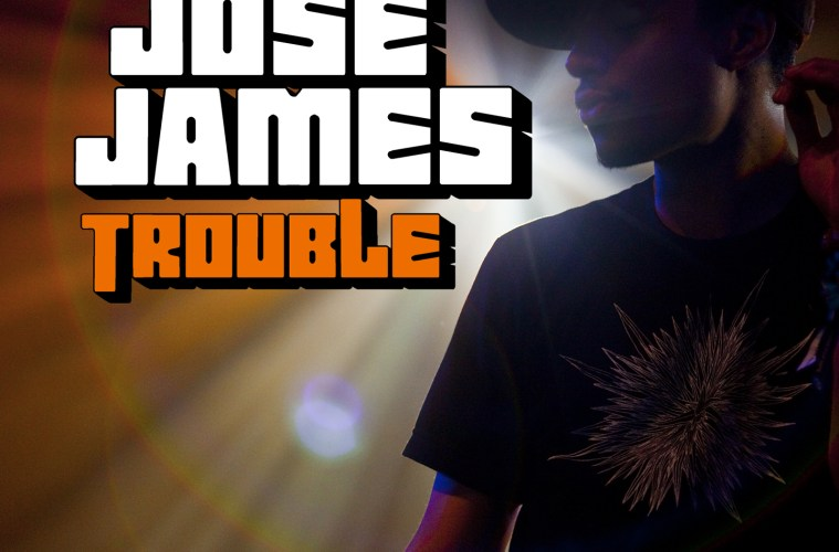 jose-james-trouble-oh-no