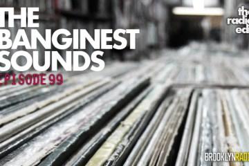 99_the_banginest_sounds_mandean