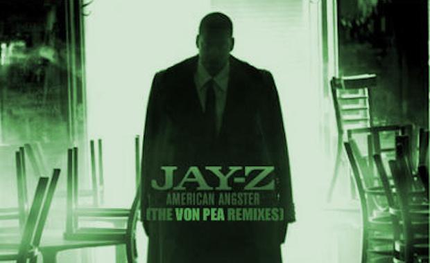 Jay-Z Von Pea Remixes