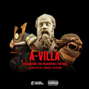 A-Villa: The Warrior, The Philosopher, & The Rebel
